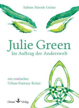 Julie Green - Im Auftrag der Anderswelt