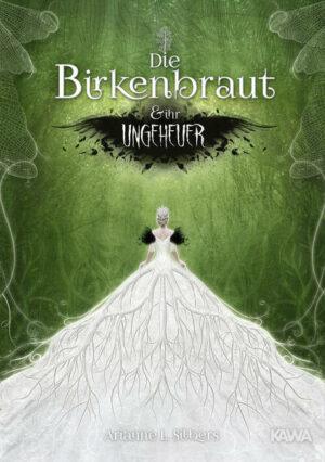 Die Birkenbraut und ihr Ungeheuer | Bundesamt für magische Wesen