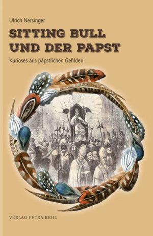 Sitting Bull und der Papst | Bundesamt für magische Wesen