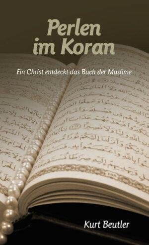 Perlen in Koran Ein Christ entdeckt das Buch der Muslime