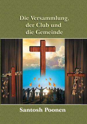 Die Versammlung, der Club und die Gemeinde