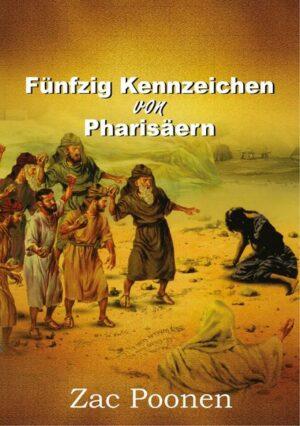 Fünfzig Kennzeichen von Pharisäern