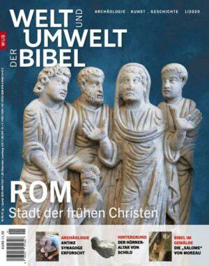 Welt und Umwelt der Bibel / Rom Stadt der frühen Christen