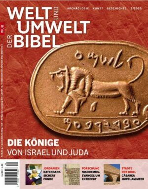 Welt und Umwelt der Bibel / Die Könige von Israel und Juda