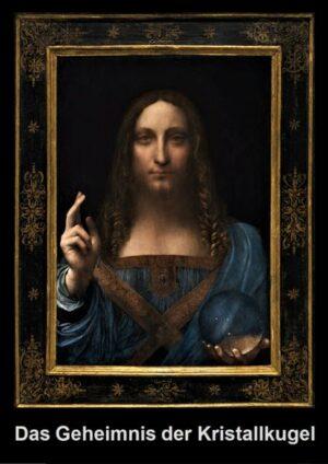 Das Geheimnis der Kristallkugel im Gemälde