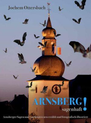 Arnsberg! sagenhaft