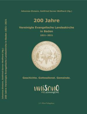 200 Jahre Vereinigte Evangelische Landeskirche in Baden 1821–2021   Bundesamt für magische Wesen