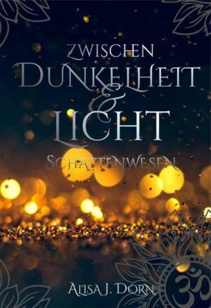 Zwischen Dunkelheit und Licht