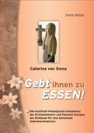 Caterina von Siena - Gebt ihnen zu Essen! | Bundesamt für magische Wesen