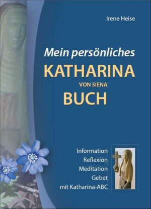 Mein persönliches Katharina von Siena Buch | Bundesamt für magische Wesen