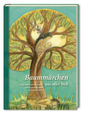 Baummärchen aus aller Welt | Bundesamt für magische Wesen