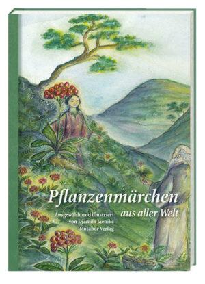 Pflanzenmärchen aus aller Welt