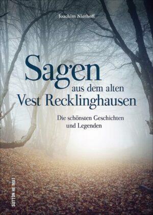 Sagen aus dem alten Vest Recklinghausen
