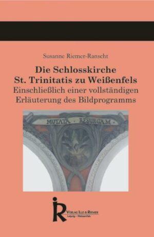 Die Schlosskirche St. Trinitatis zu Weißenfels | Bundesamt für magische Wesen