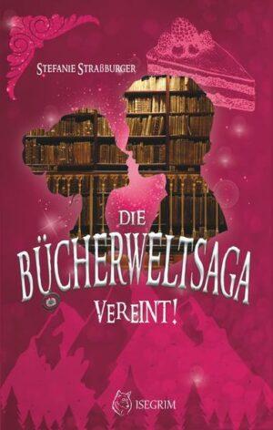 Die Bücherwelt-Saga: Vereint! | Bundesamt für magische Wesen