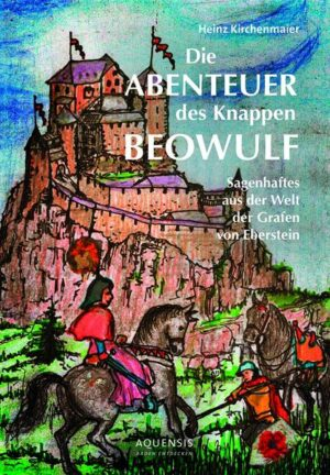 Die Abenteuer des Knappen Beowulf