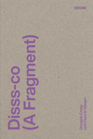 Disss-co (A Fragment): (englische Ausgabe)