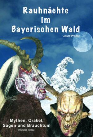 Rauhnächte im Bayerischen Wald | Bundesamt für magische Wesen