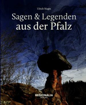 Sagen und Legenden aus der Pfalz   Bundesamt für magische Wesen