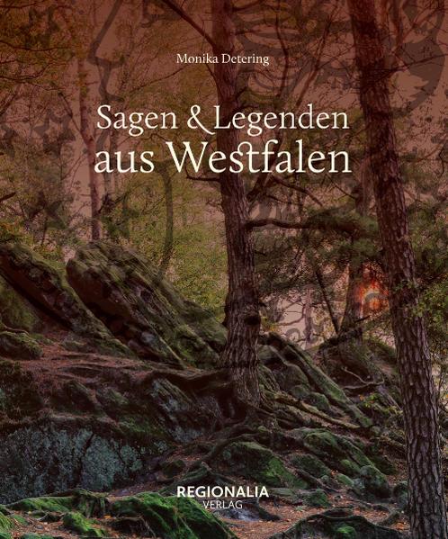 Sagen und Legenden aus Westfalen   Bundesamt für magische Wesen