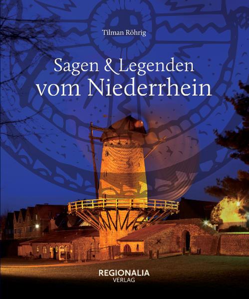 Sagen und Legenden vom Niederrhein | Bundesamt für magische Wesen