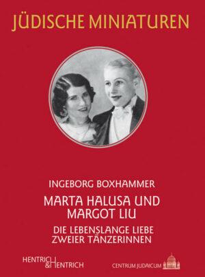 Marta Halusa und Margot Liu: Die lebenslange Liebe zweier Tänzerinnen