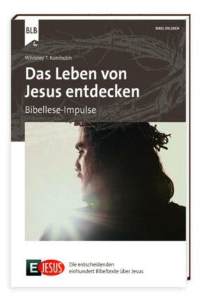 E Jesus - Das Leben von Jesus entdecken Bibellese-Buch für Gruppen