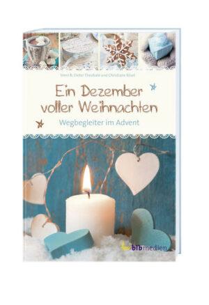 Ein Dezember voller Weihnachten Wegbegleiter im Advent