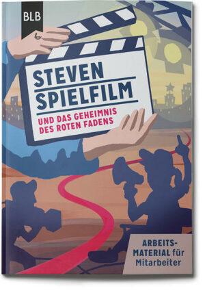 Steven Spielfilm und das Geheimnis des roten Fadens Mitarbeiterheft mit CD-Rom