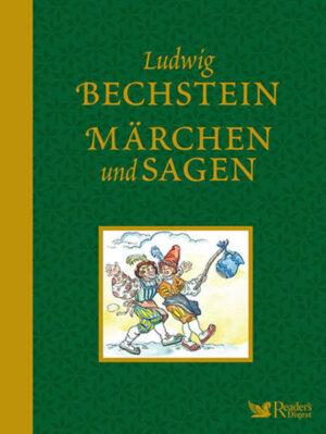 Ludwig Bechstein - Märchen und Sagen