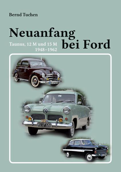 Neuanfang bei Ford: Taunus