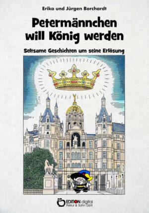 Petermännchen will König werden | Bundesamt für magische Wesen