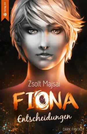 Fiona - Entscheidungen (Band 2)   Bundesamt für magische Wesen