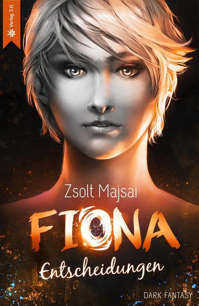 Fiona - Entscheidungen (Band 2) | Bundesamt für magische Wesen