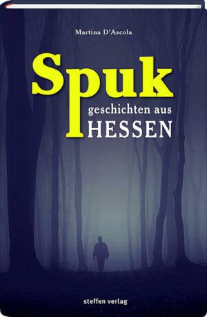 Spukgeschichten aus Hessen | Bundesamt für magische Wesen