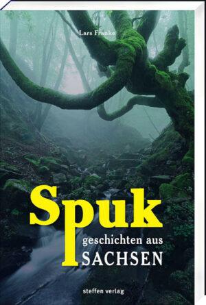 Spukgeschichten aus Sachsen | Bundesamt für magische Wesen