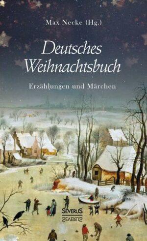 Deutsches Weihnachtsbuch: Erzählungen und Märchen | Bundesamt für magische Wesen