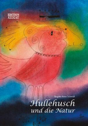 Hullehusch und die Natur | Bundesamt für magische Wesen