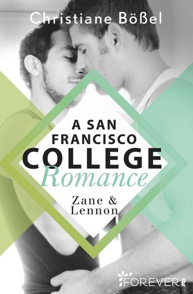 Zane & Lennon - A San Francisco College Romance | Bundesamt für magische Wesen