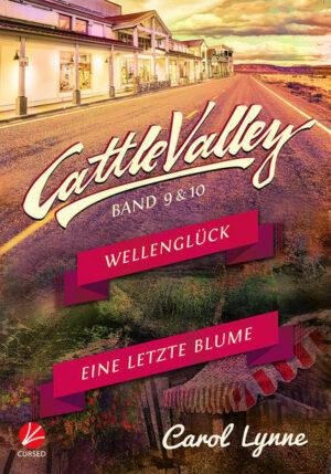 Cattle Valley: Wellenglück + Eine letzte Blume (Band 9+10)