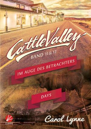 Cattle Valley: Im Auge des Betrachters + Cattle Valley Days (Band 11+12)