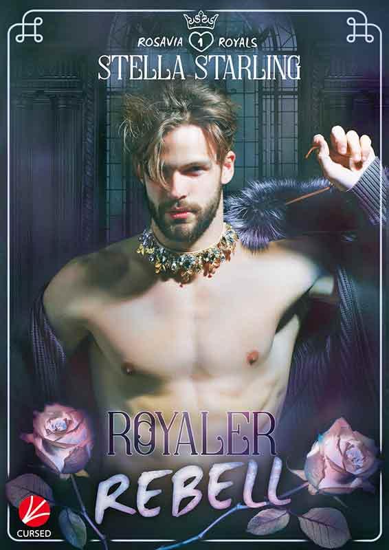 Rosavia Royals: Royaler Rebell   Bundesamt für magische Wesen