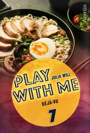 Play with me 7: Déjà-vu