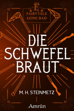 Fairytale gone Bad 4: Die Schwefelbraut
