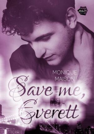Save me, Everett