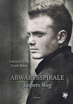 Abwärtsspirale - Jaspers Weg