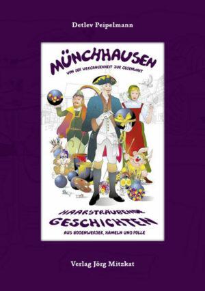 Münchhausen – Von der Vergangenheit bis zur Gegenwart