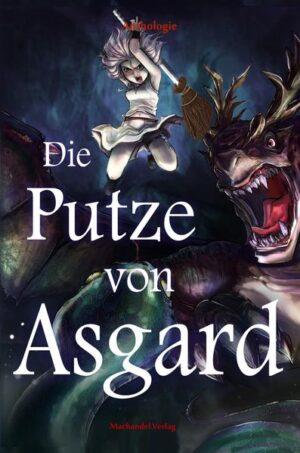 Die Putze von Asgard | Bundesamt für magische Wesen