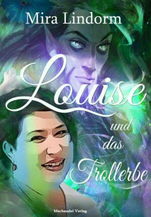 Louise und das Trollerbe | Bundesamt für magische Wesen