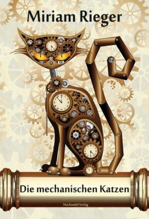 Die mechanischen Katzen
